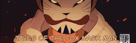 Комикс Tales of the Fox Mask Man на портале Авторский Комикс