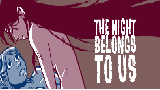 Комикс The Night Belongs to Us на портале Авторский Комикс