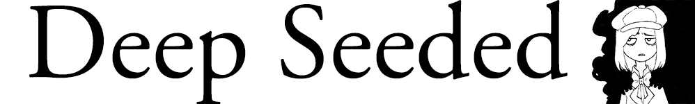 Deep Seeded